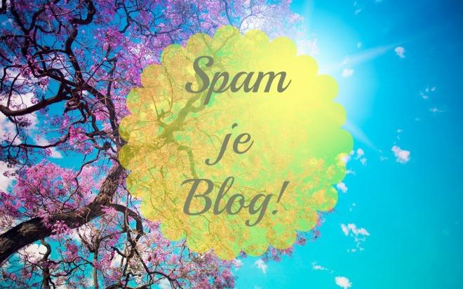 spam je blog